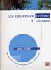 Les Cahiers du Rythme Vol.1 : Les Bases (Goyone, Daniel )