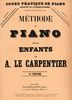 Lecarpentier, A. : Méthode de Piano Pour Les Enfants