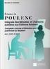 Poulenc, Francis : Intégrale des Mélodies et Chansons