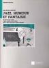 Arnaud, Jean Michel : Jazz Humour et Fantaisie