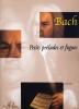 Bach, Johann Sebastian : Little Preludes and Fughettas / Kleine Präludien und Fughetten