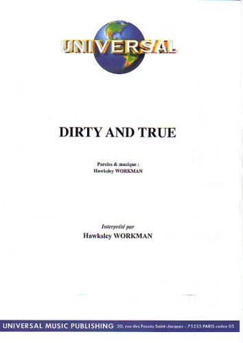 Workman, Hawksley : Dirty And True