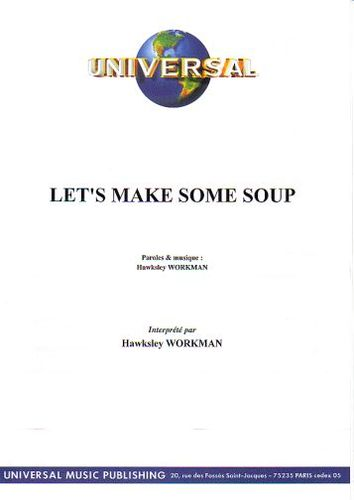 Workman, Hawksley : Let'S Make Some Soup