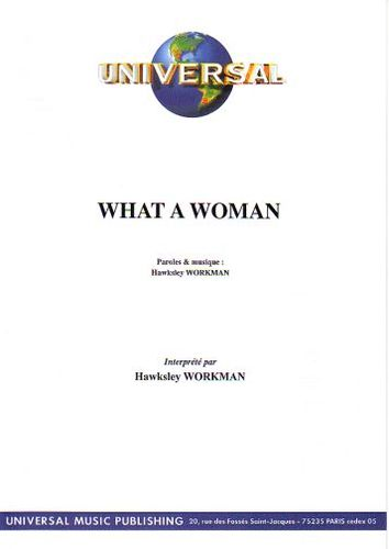Workman, Hawksley : What A Woman