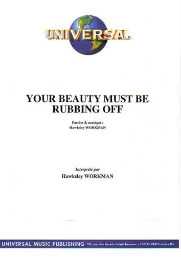 Workman, Hawksley : Your Beauty Must Be Rubbing Off