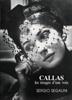 Segalini, Sergio : Callas, les images d
