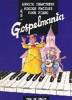 Gospelmania (Chartreux, Annick)