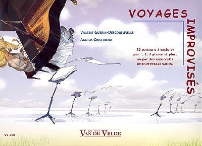 Chartreux, Annick / Guerin-Decouturelle, Valérie : Voyages Improvisés