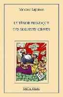 Lajoinie, Vincent : Le Ténor provoque des maladies graves