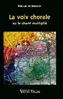 Lestringant, Etienne : La Voix Chorale