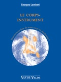 Lambert, Georges : Le Corps Instrument