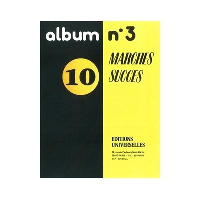 Album N°3 ? 10 Marches Succès