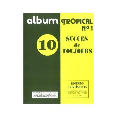 Album Tropical N°1 – 10 Succès De Toujours