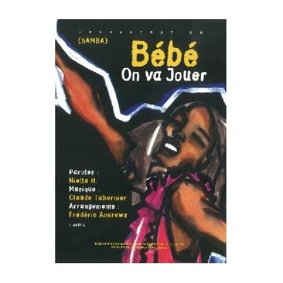 Bahia, Coco : Bébé On Va Jouer