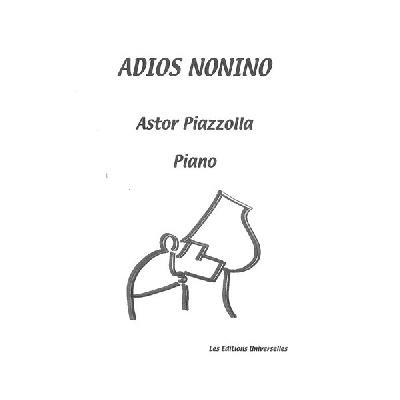Piazzolla, Astor : Adios Nonino Pour Piano