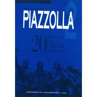 Astor Piazzolla ? 20 De Ses Plus Grands Tangos Vol.2