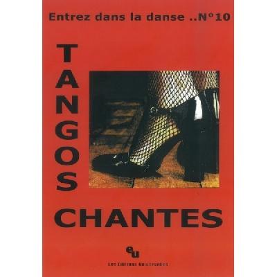 Entrez Dans La Danse N°10 ? Tangos Chantés