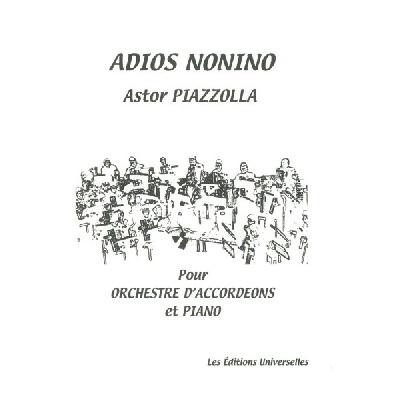 Piazzolla, Astor : Adios Nonino Pour Orchestre D