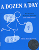 A Dozen a day - Livre 1 : Primaire + CD Audio