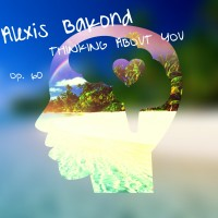 Bakond, alexis: Thinking about you