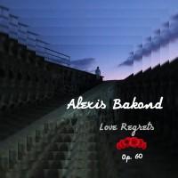 Bakond, alexis: Love regrets