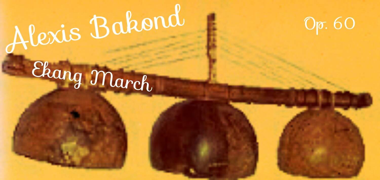 Bakond, alexis: Ekang March