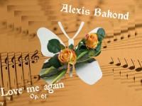 Bakond, alexis: Love me again