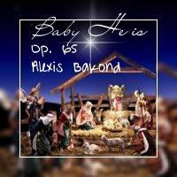 Bakond, alexis: Baby He is