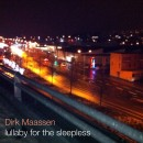 Maassen, Dirk: Lullaby For The Sleepless