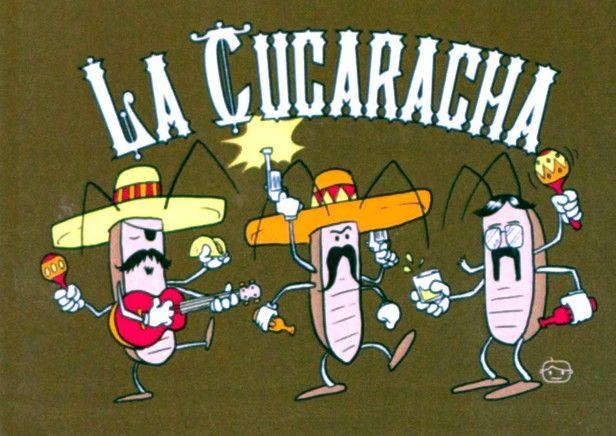 Traditional: La Cucaracha
