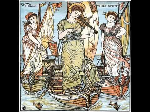 Traditional: I saw three Ships