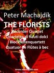 Machajdik, Peter: LES FLEURISTES pour quatuor de flûtes à bec