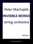 Machajdik, Peter: ÊTRES INVISIBLES pour orchestre à cordes