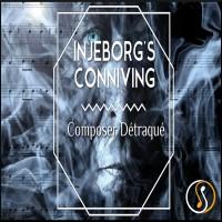 Basford, Benjamin: Injeborg's Conniving