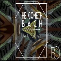 Basford, Benjamin: He Cometh Bach