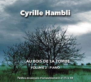 Volume 2 - Au bois de la tombe