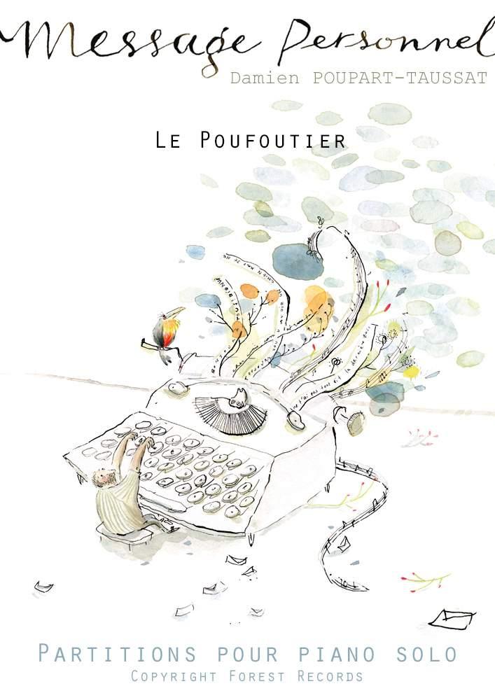 POUPART-TAUSSAT, Damien: Le Poufoutier