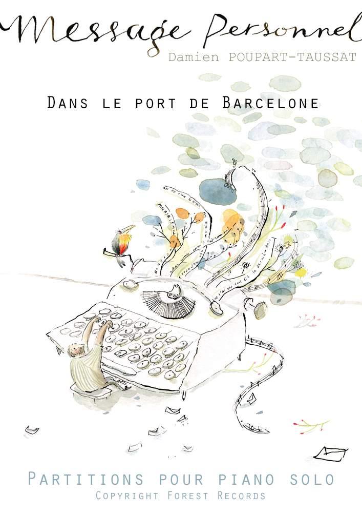POUPART-TAUSSAT, Damien: Dans le port de Barcelone