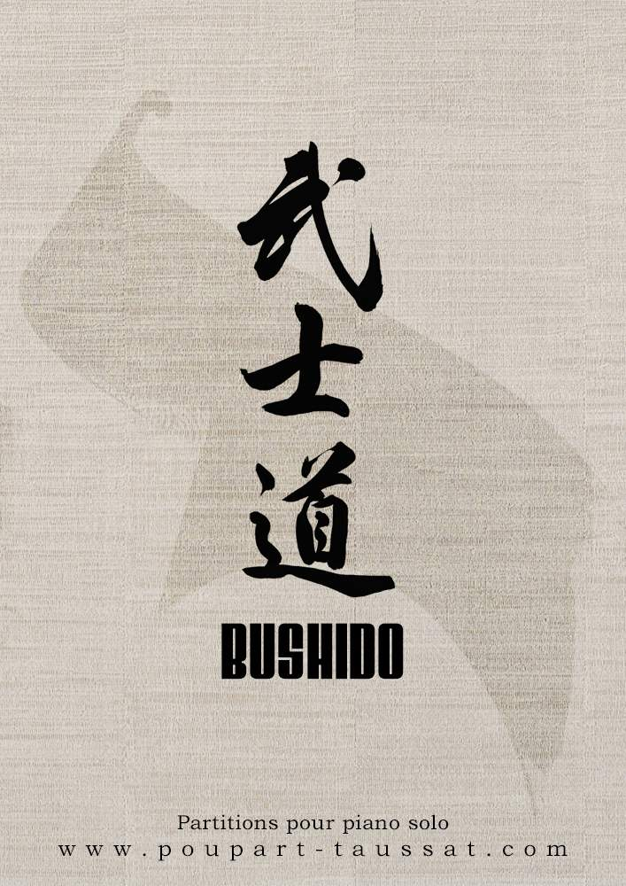 POUPART-TAUSSAT, Damien: BUSHIDO