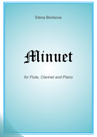 Minuet for Flute, Clarinet and Piano