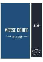 MESSE DOUCE
