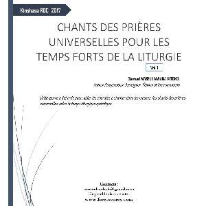 PRIERES UNIVERSELLES POUR LES TEMPS FORTS DE LA LITURGIE