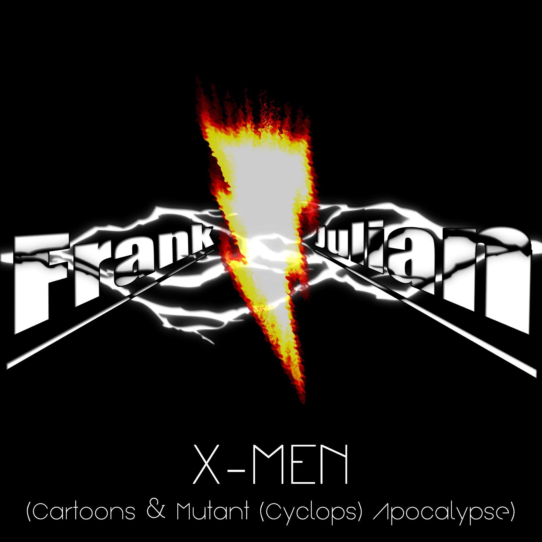 Julian, Frank: Frank Julian meets X-MEN: Cartoons & Mutant (Cyclops) Apocalypse (SNES Main Theme Metal Cover)