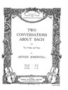 2 Conversations about Bach