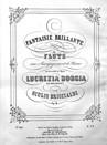 """Fantaisie sur """"Lucrezia Borgia"""" de Donizetti"""