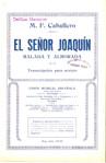 """El señor Joaquín """"Balada y Alborada"""""""