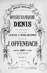 Monsieur et Madame Denis (Vocal score)