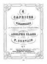 6 Caprices pour le Violoncelle avec accompagnment d'un second Violoncelle ad libitum