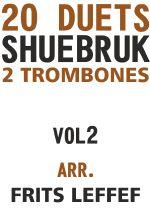 Shuebruk, Richard: 20 Duets for 2 Trombones Vol 2