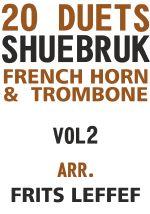 Shuebruk, Richard: 20 Duets for French Horn and Trombone Vol 2